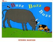 BUZZ BUZZ BUZZ by Byron Barton