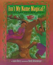 ISN'T MY NAME MAGICAL? by James Berry