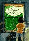 A SOUND OF LEAVES by Lenore Blegvad