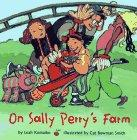ON SALLY PERRY'S FARM by Leah Komaiko
