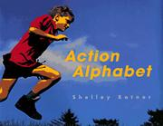 ACTION ALPHABET by Shelley Rotner