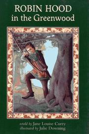 ROBIN HOOD IN THE GREENWOOD by Jane Louise Curry