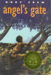 ANGEL'S GATE by Gary Crew