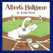 ALBERT'S BALLGAME by Leslie Tryon
