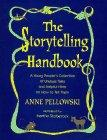 THE STORYTELLING HANDBOOK by Anne Pellowski