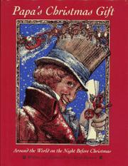 PAPA'S CHRISTMAS GIFT by Cheryl Harness
