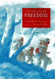 A PLACE CALLED FREEDOM by Scott Russell Sanders