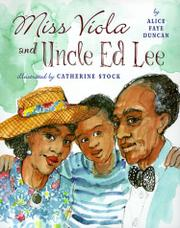 MISS VIOLA AND UNCLE ED LEE by Alice Faye Duncan