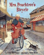 MRS. PEACHTREE'S BICYCLE by Erica Silverman