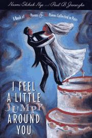 I FEEL A LITTLE JUMPY AROUND YOU by Naomi Shihab Nye