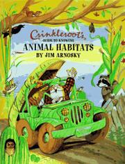 CRINKLEROOT'S GUIDE TO KNOWING ANIMAL HABITS by Jim Arnosky