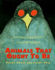 ANIMALS THAT OUGHT TO BE by Richard Michelson