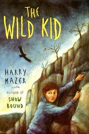 THE WILD KID by Harry Mazer
