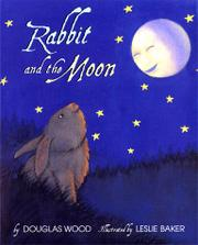 RABBIT AND THE MOON by Douglas Wood