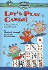 LET'S PLAY CARDS! by Elizabeth Silbaugh