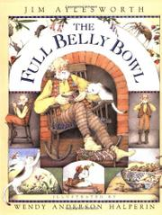 THE FULL BELLY BOWL by Jim Aylesworth