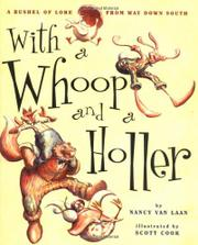 WITH A WHOOP AND A HOLLER by Nancy van Laan