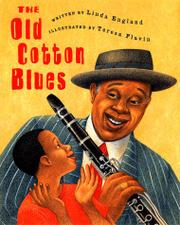 THE OLD COTTON BLUES by Linda England