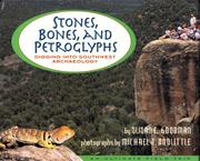 STONES, BONES, AND PETROGLYPHS by Susan E. Goodman