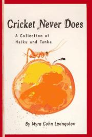 CRICKET NEVER DOES by Myra Cohn Livingston