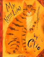 Book Cover for MY NINE LIVES BY CLIO