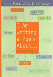 I AM WRITING A POEM ABOUT... by Myra Cohn Livingston