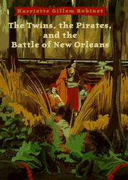 Book Cover for THE TWINS, THE PIRATES, AND THE BATTLE OF NEW ORLEANS