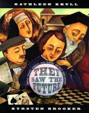 THEY SAW THE FUTURE by Kathleen Krull