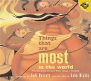 THINGS THAT ARE MOST IN THE WORLD by Judi Barrett