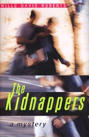 THE KIDNAPPERS by Willo Davis Roberts
