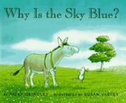 WHY IS THE SKY BLUE? by Sally Grindley