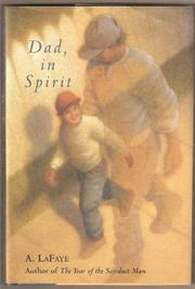 DAD, IN SPIRIT by A. LaFaye