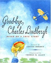 GOOD-BYE, CHARLES LINDBERGH by Louise Borden