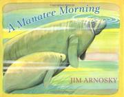 A MANATEE MORNING by Jim Arnosky