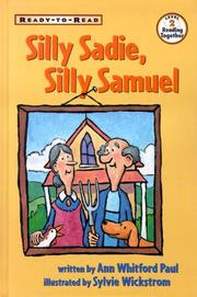 SILLY SADIE, SILLY SAMUEL by Ann Whitford Paul