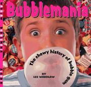 BUBBLEMANIA by Lee Wardlaw