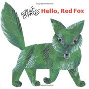 HELLO, RED FOX by Eric Carle