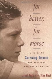 FOR BETTER, FOR WORSE by Janet Bode