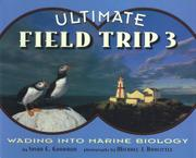 ULTIMATE FIELD TRIP #3 by Susan E. Goodman