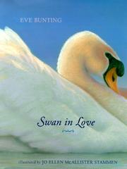 SWAN IN LOVE by Eve Bunting