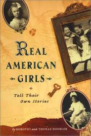 REAL AMERICAN GIRLS TELL THEIR OWN STORIES by Dorothy Hoobler