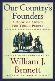 OUR COUNTRY'S FOUNDERS by William J. Bennett