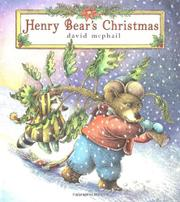 HENRY BEAR'S CHRISTMAS by David McPhail