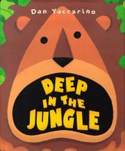 DEEP IN THE JUNGLE by Dan Yaccarino