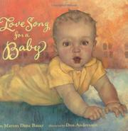 LOVE SONG FOR A BABY by Marion Dane Bauer