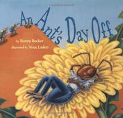 AN ANT'S DAY OFF by Bonny Becker