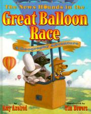 THE NEWS HOUNDS IN THE GREAT BALLOON RACE by Amy Axelrod