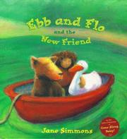 EBB AND FLO AND THE NEW FRIEND by Jane Simmons