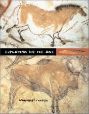 EXPLORING THE ICE AGE by Margaret Cooper