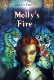 MOLLY'S FIRE by Janet Carey